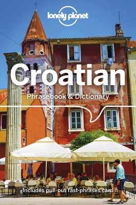 Lonely Planet Croatian Phrasebook & Dictionary Cover Image