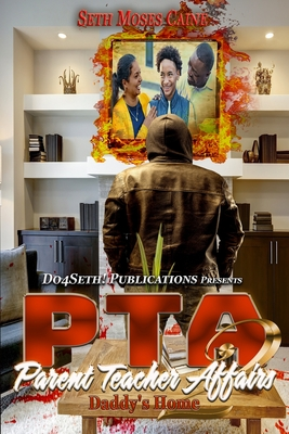 PTA: Parent Teacher Affairs 2: Daddy's Home Cover Image