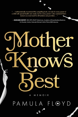 Mother Knows Best: A Memoir Cover Image