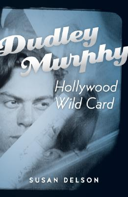 Dudley Murphy, Hollywood Wild Card: Cover