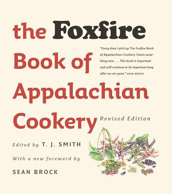 The Foxfire Book of Appalachian Cookery Cover Image