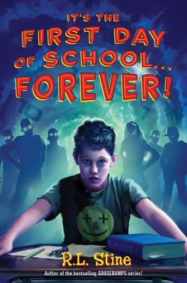 It's the First Day of School...Forever! Cover
