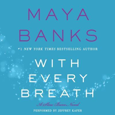 With Every Breath Lib/E: A Slow Burn Novel (Slow Burn Novels) Cover Image
