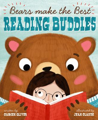 Bears Make the Best Reading Buddies (Fiction Picture Books) Cover Image