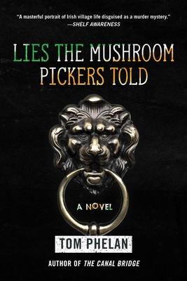 Lies the Mushroom Pickers Told: A Novel Cover Image