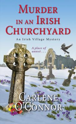 Murder in an Irish Churchyard (An Irish Village Mystery #3) Cover Image