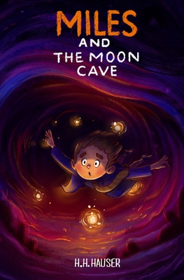 Cover for Miles & the Moon Cave