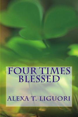 Four Times Blessed Cover