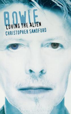 Bowie: Loving The Alien Cover Image