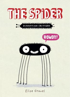The Spider: The Disgusting Critters Series Cover Image