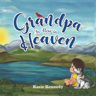 Grandpa Is Now in Heaven Cover Image