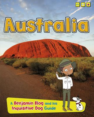 Australia: A Benjamin Blog and His Inquisitive Dog Guide (Country Guides) Cover Image