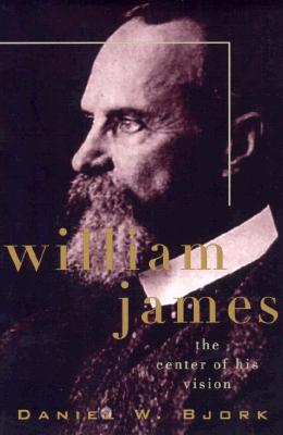 William James: The Center of His Vision Cover Image
