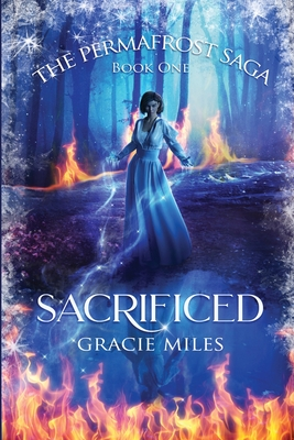 Sacrificed: The Permafrost Saga Book 1 Cover Image