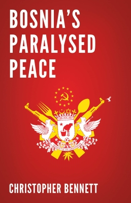 Bosnia's Paralysed Peace Cover Image