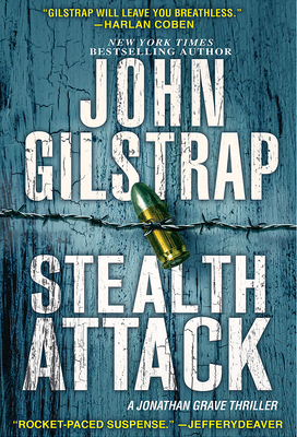 Stealth Attack: An Exciting & Page-Turning Kidnapping Thriller (A Jonathan Grave Thriller #13) Cover Image