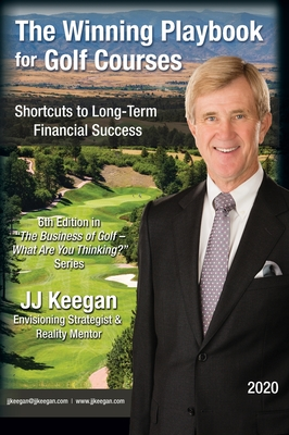 The Winning Playbook for Golf Courses - Shortcuts to Long-Term Financial Success Cover Image