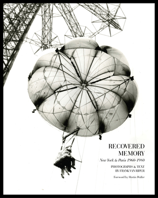 Recovered Memory: New York and Paris 1960-1980 Cover Image