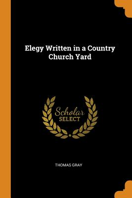 Cover for Elegy Written in a Country Church Yard