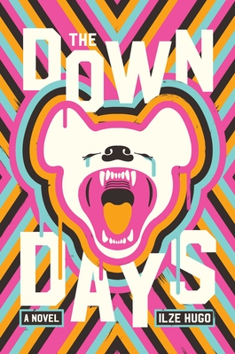 The Down Days: A Novel Cover Image