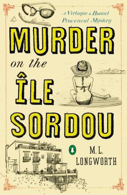 Murder on the Ile Sordou (A Provençal Mystery #4) Cover Image