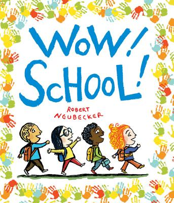 Wow! School! (A Wow! Picture Book) Cover Image