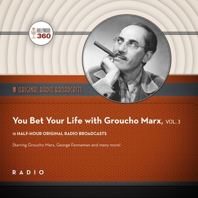 You Bet Your Life with Groucho Marx, Vol. 3 Lib/E Cover Image