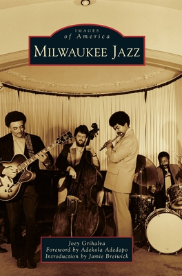 Milwaukee Jazz (Images of America) Cover Image