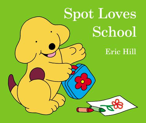 Spot Loves School Cover Image