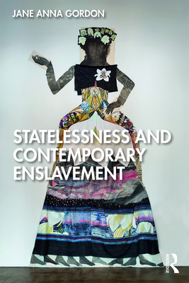 Statelessness and Contemporary Enslavement Cover Image