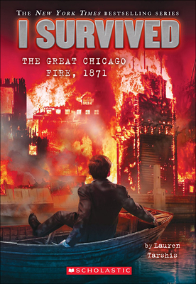 I Survived the Great Chicago Fire, 1871 Cover Image