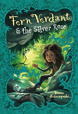 Fern Verdant and the Silver Rose Cover