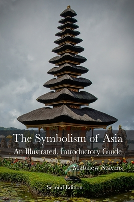 The Symbolism of Asia: An Illustrated, Introductory Guide Cover Image