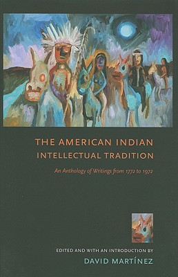 The American Indian Intellectual Tradition Cover Image