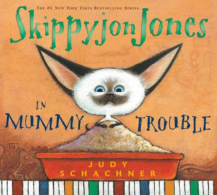 Skippyjon Jones in Mummy Trouble [With CD] Cover