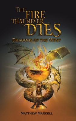 The Fire That Never Dies Cover Image