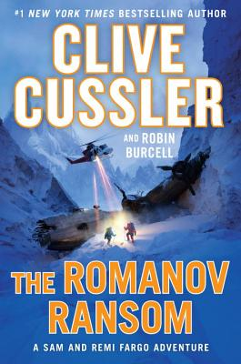 The Romanov Ransom (A Sam and Remi Fargo Adventure #9) Cover Image