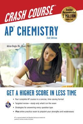 Ap(r) Chemistry Crash Course, 2nd Ed., Book + Online (Advanced Placement (AP) Crash Course) Cover Image
