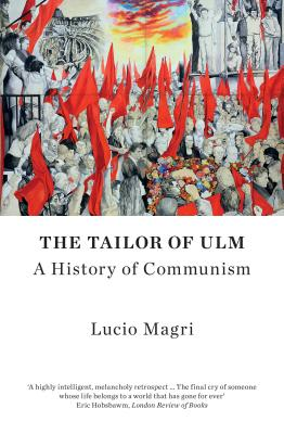 The Tailor of Ulm: A History of Communism Cover Image