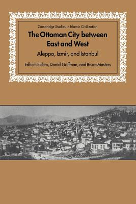 Cover for The Ottoman City Between East and West
