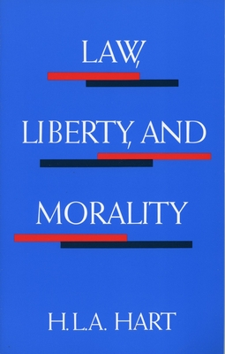 Law, Liberty, and Morality (Harry Camp Lectures at Stanford University) Cover Image