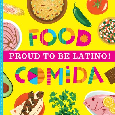 Proud to Be Latino: Food/Comida Cover Image