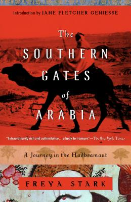The Southern Gates of Arabia: A Journey in the Hadhramaut Cover Image