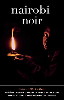 Nairobi Noir (Akashic Noir) Cover Image