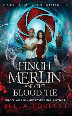 Harley Merlin 16: Finch Merlin and the Blood Tie Cover Image