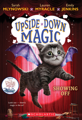 Showing Off (Upside-Down Magic #3) Cover Image