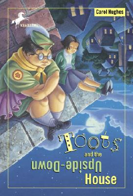 Toots and the Upside-Down House Cover