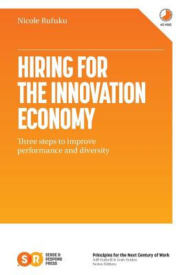 Hiring for the Innovation Economy: Three Steps to Improve Performance and Diversity Cover Image