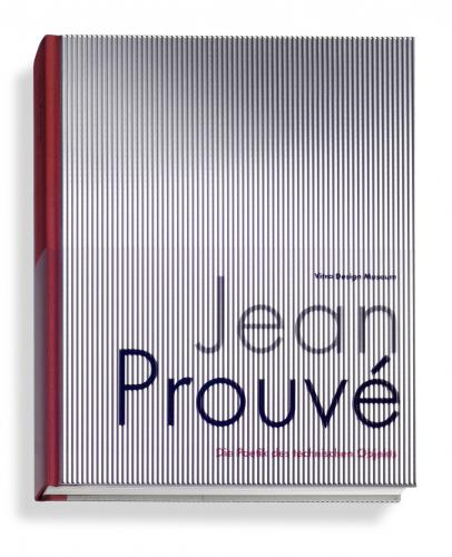 Jean Prouvé the Poetics of the Technical Object Cover Image