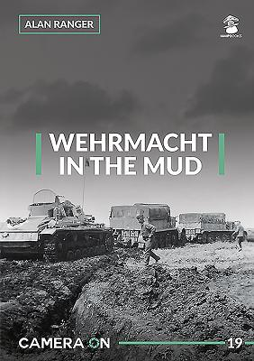 Wehrmacht in the Mud (Camera on #19) Cover Image